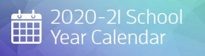 2020-21 school year calencar
